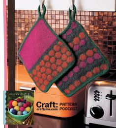 Hazel and Maude Potholders from Afterknits Felt by Leigh Radford-blog.craftzine.com