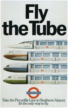 1977 Fly The Tube - Vintage London Underground Posters Vintage London, Old London, Concorde, Vintage Art Prints, Vintage Posters, Train Posters, Railway Posters, 80s Posters, Underground Tube