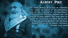 Albert Pike received a vision, which he described in a letter that he wrote to Mazzini, dated August 15, 1871. This letter graphically outli...