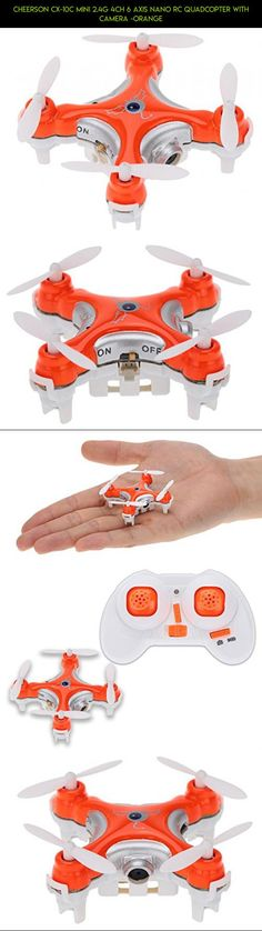 Cheerson CX-10C Mini 2.4G 4CH 6 Axis Nano RC Quadcopter with Camera -Orange #tech #6 #shopping #gadgets #parts #axis #camera #drone #products #technology #fpv #racing #cheerson #kit #plans
