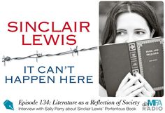 Episode 134: Sinclair Lewis & Literature as Reflection of Society