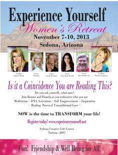 Check out the flier from the 2013 Experience Yourself Retreat. 2014 events will be announced soon. Join our mailing list - visit www.experienceyourself.net