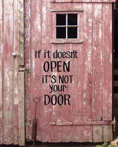 If it doesn't open it's not your door!