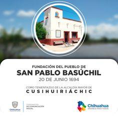 El 20 de junio de 1694 se funda el pueblo San Pablo Basúchil como tenientazgo de la Alcaldía Mayor de Cusihuiriáchic. #GobiernodeChihuahua #ComSocChih