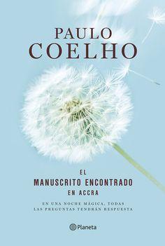 """""""El manuscrito encontrado en Accra"""" (edición ilustrada) - Paulo Coelho   En una noche mágica, todas las preguntas tendrán respuesta.   #PauloCoelho, como nunca lo habíais leído. - Más, en www.comunidadcoelho.com y http://planetadelibros.com/l-114836   @Paulo Fernandes Coelho"""