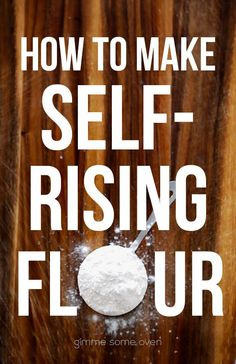 How To Make Self-Rising Flour -- all you need are 3 easy ingredients for this quick substitution. Ingredients: 1 cup all-purpose flour; Method: Whisk all ingredients together until blended. Flour Recipes, Cooking Recipes, Frugal Recipes, Skillet Recipes, Cooking Tools, Bread Recipes, Make Self Rising Flour, Self Rising Flour Substitute, Gimme Some Oven