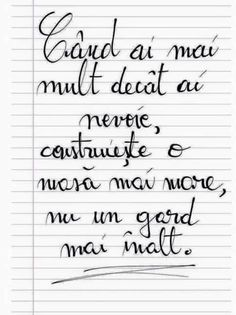 ❤️ Construieste o casa mai mare Sad Words, True Words, Smart Quotes, Love Quotes, Motivational Messages, Inspirational Quotes, My Notebook, Monologues, Famous Quotes