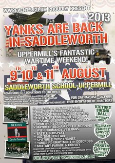 YANKS ARE BACK IN SADDLEWORTH!  9th, 10th and 11th August 2013 http://www.ww2events.co.uk/