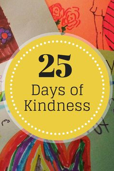 25 Days of Kindness | Looking for some ideas for acts of kindness? Here is a recap of all the acts we did during the month of December (with many that are kid friendly)!