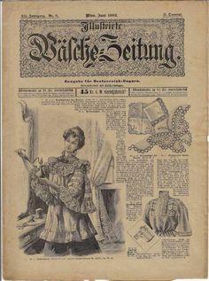 Illustrierte Wäschezeitung Juni 1902 inklusive Schnittmusterbogen Vintage World Maps, Cover, Books, Fashion Magazines, Libros, Book, Book Illustrations, Libri