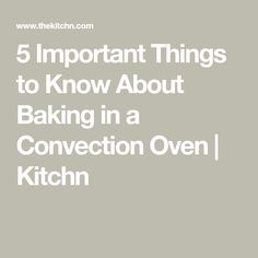 5 Important Things to Know About Baking in a Convection Oven Convection Oven Conversion, Convection Oven Cooking, Countertop Convection Oven, Toaster Oven Recipes, Microwave Recipes, Oven Baked, Cooking Tips, Basic Cooking, How To Cook Pasta