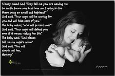 """A baby asked God, """"They tell me you are sending me to earth tomorrow, but how am I going to live there being so small and helpless?"""" God said, """"Your angel will be waiting for you and will take care of you."""" The baby asked, """"who will protect me?"""" God said,... <3 Would love for you to join us on Joy of Mom for more beautiful family quotes. <3 https://www.facebook.com/joyofmom  #familyquotes #babyquotes #lovequotes #motherhoodquotes #joyofmom"""
