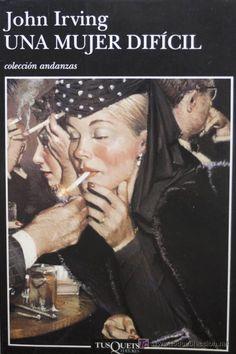 """Una mujer difícil"", John Irving"
