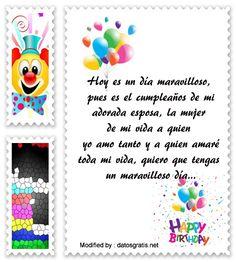 mensajes de cumpleaños para mi esposa,mensajes de cumpleaños para mi esposa para compartir: http://www.datosgratis.net/excelentes-frases-de-cumpleanos-para-una-esposa/