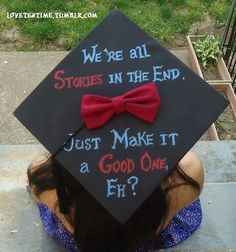 The Perfect Creative Writing Major Graduation Cap.am I allowed to use the quote even if I don't watch doctor who? Funny Graduation Caps, Graduation Cap Designs, Graduation Cap Decoration, Grad Cap, High School Graduation, Graduation Ideas, Graduation 2016, Graduation Nails, Graduation Pictures