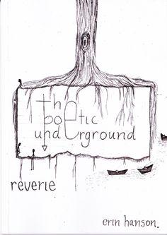 The Poetic Underground Reverie - Erin Hanson
