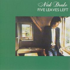 Nick Drake - Five Leaves Left (CD) - Island, 1970