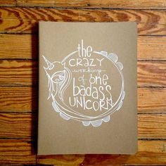 get one! tomorrow they leave the shop! badASS unicorn. a HUGE moleskine hand illustrated by kellybarton, $18.50
