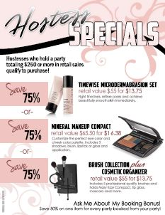 Mary Kay Hostess Program Flyer Book your party with me or order with me on my personal website www.marykay.com/mjavelet