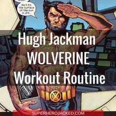 Hugh Jackman Wolverine Workout