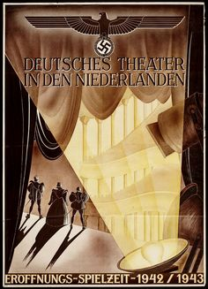 "Interesting German WWII poster for the ""Deutsches Theater in the Netherlands. Opening-season-1942/1943"""