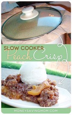 Slow Cooker Peach Crisp