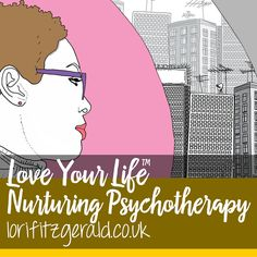Love Your Life Nurturing Psychotherapy  lorifitzgerald.co.uk