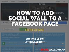 HOW TO ADD SOCIAL WALL TO A FACEBOOK PAGE #App, #Facebook, #FacebookApp, #FacebookPage, #Iframe, #Social, #SocialMedia, #SocialPost, #SocialWall, #StaticHtml - http://socialwall.com.au/add-social-wall-facebook-page/