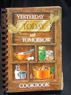 Yesterday, Today and Tomorrow ---Memphis cookbook