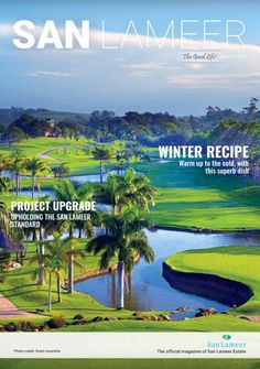 Catch up on all the latest news and events taking place at San Lameer in our Winter Magazine. 5 Star Spa, Tropical Paradise, Winter Food, Luxury Villa, Coast, San, Events, Magazine, Landscape