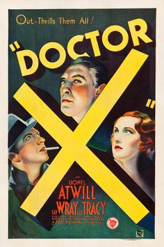 "Doctor X (First National, 1932). One Sheet (27.25"" X 41"").. Fay 