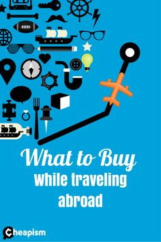 Travel -> buy -> save. It's true when it comes to some goods. Diamonds in Antwerp, leather in Italy, electronics Singapore, and medical procedures in Southeast Asia, Latin America, and the Caribbean.