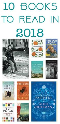 10 Books to Read in 2018: Books to Add to Your Reading List, book list, best book club books, moms book club, books for moms, best books 2018, beach reads