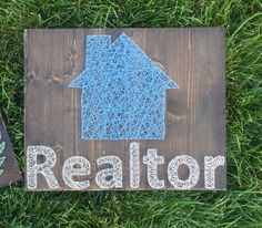 A personal favorite from my Etsy shop https://www.etsy.com/listing/251364163/made-to-order-home-realtor-string-art