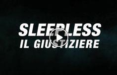 Sleepless streaming ITA (2017) altadefinizione gratis