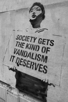 la sociedad tiene la clase de vandalismo que se mereceEUPHORIA