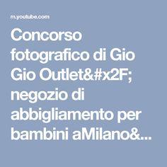 Gio Gio Outlet : Abbigliamento per bambini a Milano   Gio Gio Outlet ...
