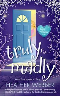 Book Review: Truly, Madly by Heather Webber // Cozy Mystery