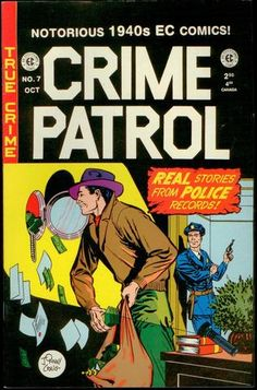 Crime Comics, Ec Comics, Comic Book Covers, Comic Books Art, Comic Art, Vintage Movies, Vintage Posters, Police, Pulp Fiction Art