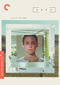 SAFE by Todd Haynes on Criterion Collection
