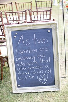 """""""As two families becoming one, we ask that you choose a seat not a side"""" Photography By / http://sarinalove.com"""