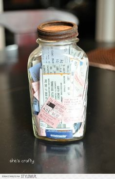 Movie and Concert Memory Jar. perfect, I save them all anyways.