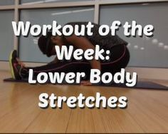 Whether it's leg day or rest day, you'll love these stretches for your lower body! Loosen those muscles and get flexible! Check out www.getfitlikethat.com for the full video!