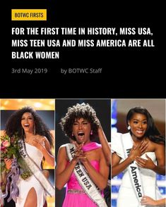 We already know that Black is beautiful, but for the first time in history the top beauty pageants in the country have simultaneously elevated this truth. Three Black women are currently wearing crowns as the 2019 Miss USA, Miss Teen USA and Miss America.