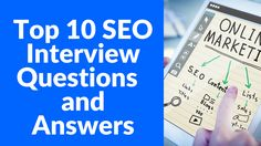 Top 10 #SEO Interview Questions and Answers #SEOTips