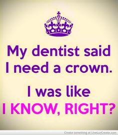 My Dentist Said I Need A Crown