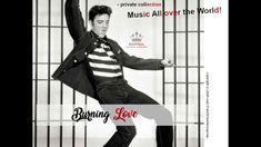 Burning Love  - Elvis Presley Burning Love, Elvis Presley, Punk, World, Music, Youtube, Collection, Musica, Musik