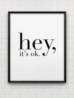 printable 'hey it's ok.' print // instant download par spellandtell