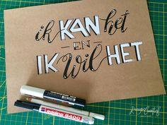 0 vind-ik-leuks, 1 reacties - Krougie Creatief (@krougiecreatief) op Instagram: '- Ik kan het en ik wil het! - .  Dag 13 mei  #dutchletteringchallenge #dutchlettering #handlettered…'