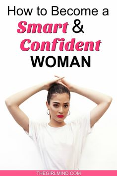 Have you ever wondered how to become a smart woman and a confident woman? This article will give you amazing confidence advice and how to boost your confidence in life. Smart Women Quotes, Real Men Quotes, Strong Women Quotes, Woman Quotes, Quotes Quotes, How To Have Confidence, Confidence Building, How To Look Smart, Insecure People
